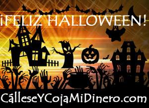 ¡Feliz Halloween! CalleseYCojaMiDinero.com