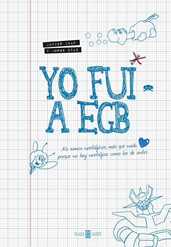 Libro Yo Fui a EGB. CálleseYCojaMiDinero.com