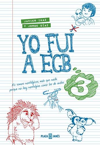Libro Yo fui a EGB 3. CálleseYCojaMiDinero.com