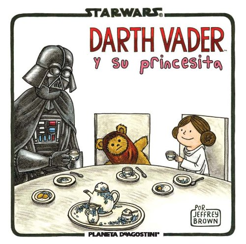 Libro Darth Vader y su princesita Star Wars. CálleseYCojaMiDinero.com